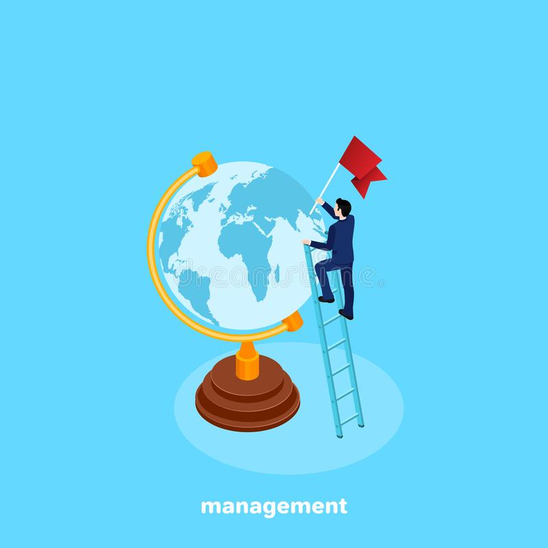 Um homem em um terno de negócio está estando em uma escada perto de um globo com uma bandeira em sua mão ilustração stock