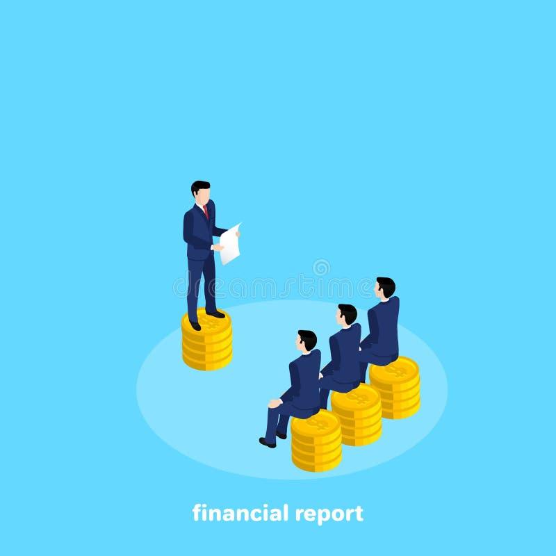 Um homem em um terno de negócio lê algo de uma folha de papel a outros homens que sentam-se em pilhas das moedas ilustração do vetor