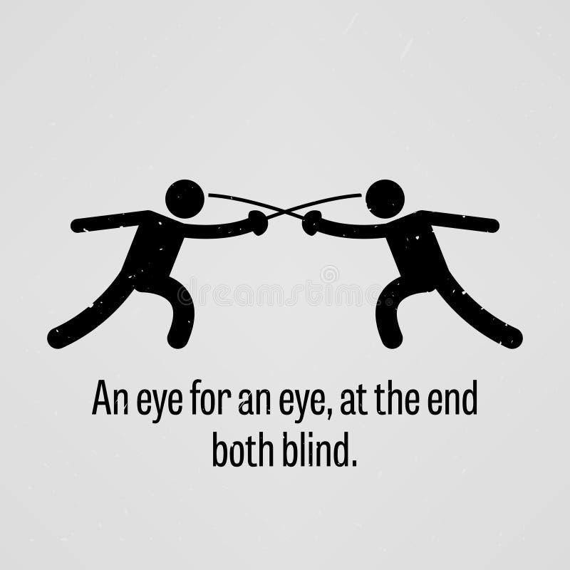 Um olho para um olho, na extremidade ambos cega ilustração royalty free