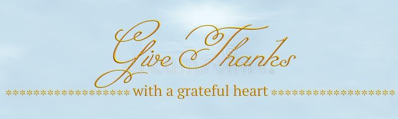 Uma bandeira com 'dá agradecimentos '& 'com um coração grato 'escrito no ouro ilustração stock