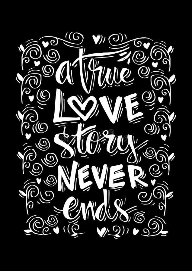 Uma história de amor verdadeira nunca termina a rotulação da mão ilustração stock