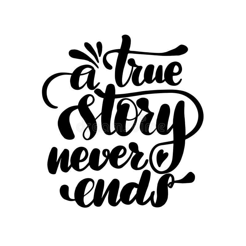Uma história verdadeira nunca termina ilustração royalty free
