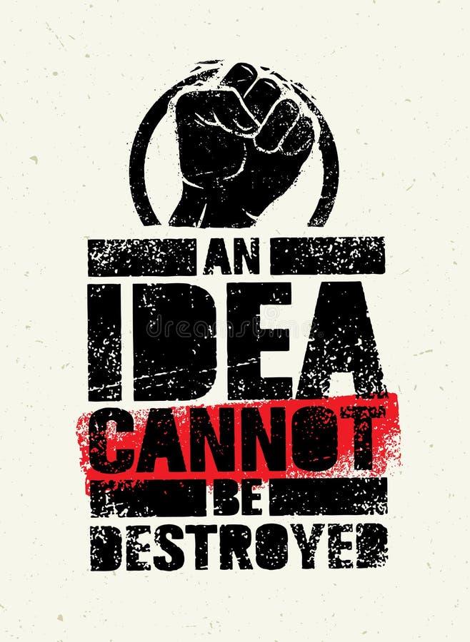 Uma ideia não pode ser destruída Conceito criativo do cartaz da revolução do Grunge ilustração royalty free