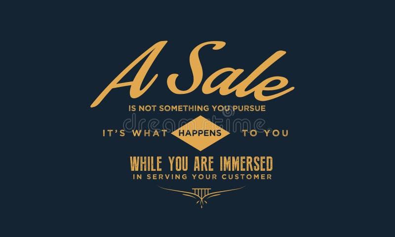 Uma venda não é algo que você leva a cabo ilustração do vetor
