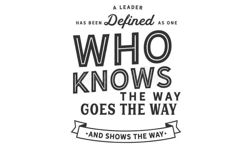 Un chef a été défini en tant qu'un qui connaît la manière illustration de vecteur