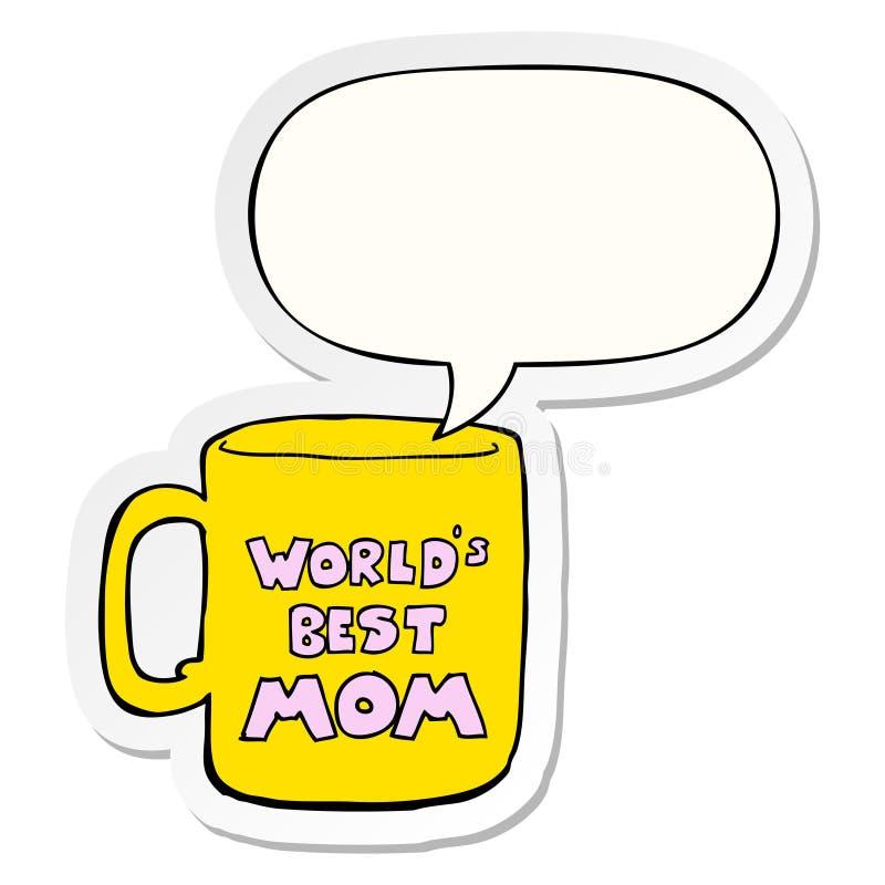 Un il migliore autoadesivo della tazza e del fumetto della mamma dei mondi creativi illustrazione vettoriale
