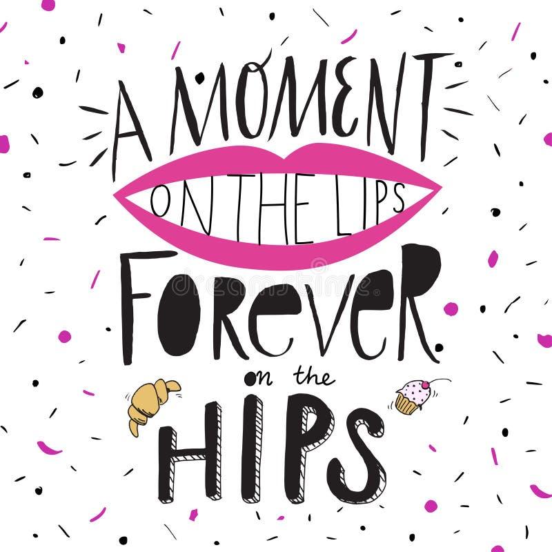 Un momento en los labios, para siempre en las caderas foto de archivo
