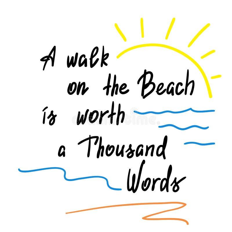 Un paseo en la playa vale mil palabras - cita de motivación manuscrita stock de ilustración