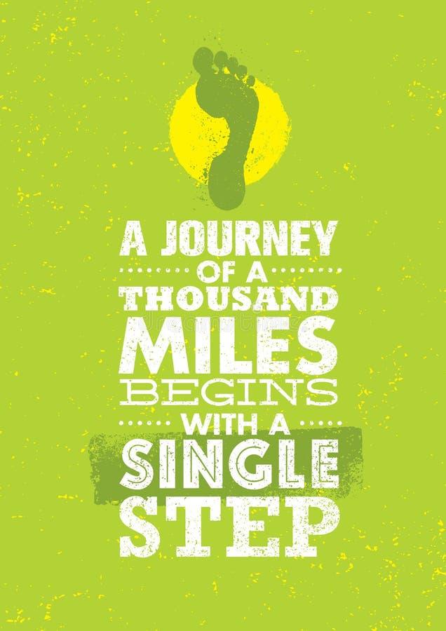 Un voyage de mille milles commence par un pas à pas Calibre créatif de inspiration de citation de motivation illustration libre de droits