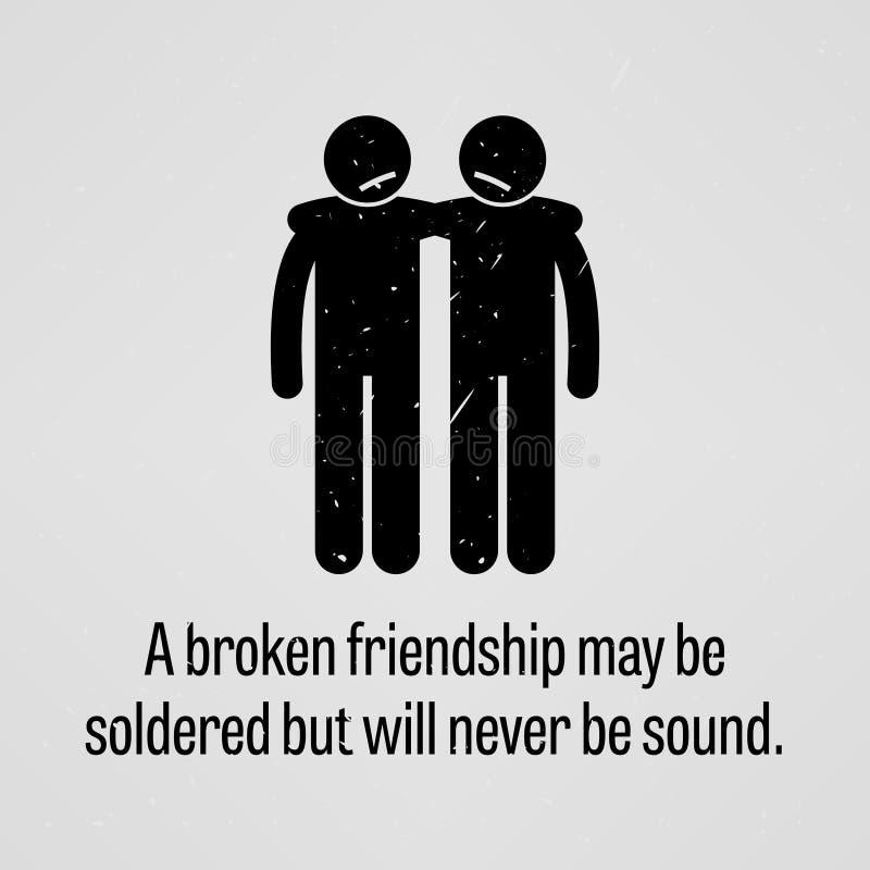 Una amistad quebrada se puede soldar pero nunca será sonido ilustración del vector
