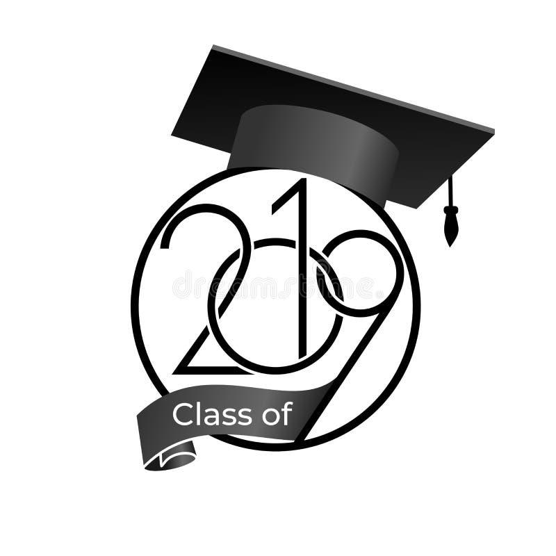 Una classe di 2019 con il cappuccio di graduazione Modello di progettazione del testo Illustrazione di vettore Isolato su backgro illustrazione vettoriale