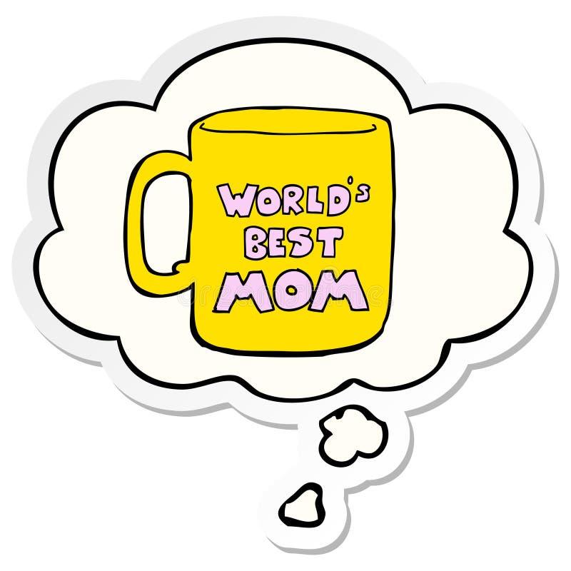 Una la migliore bolla della tazza e di pensiero della mamma dei mondi creativi come autoadesivo stampato illustrazione vettoriale
