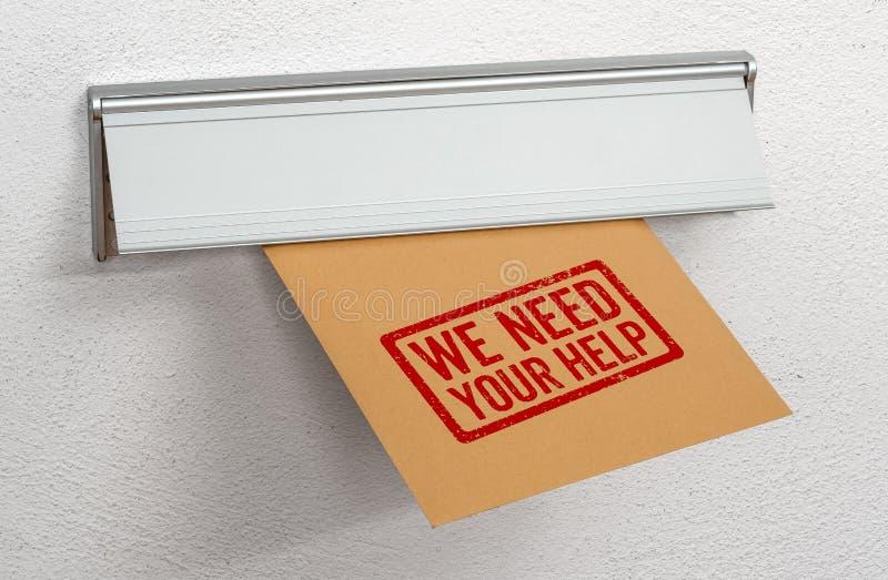 Una lettera ci ha timbrati ha bisogno del vostro aiuto in una scanalatura di posta immagine stock libera da diritti