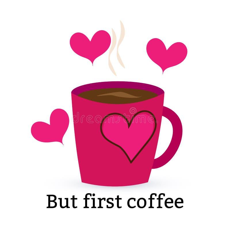 Una taza púrpura con café o té y corazón En un fondo blanco inscripción Pero primer café stock de ilustración