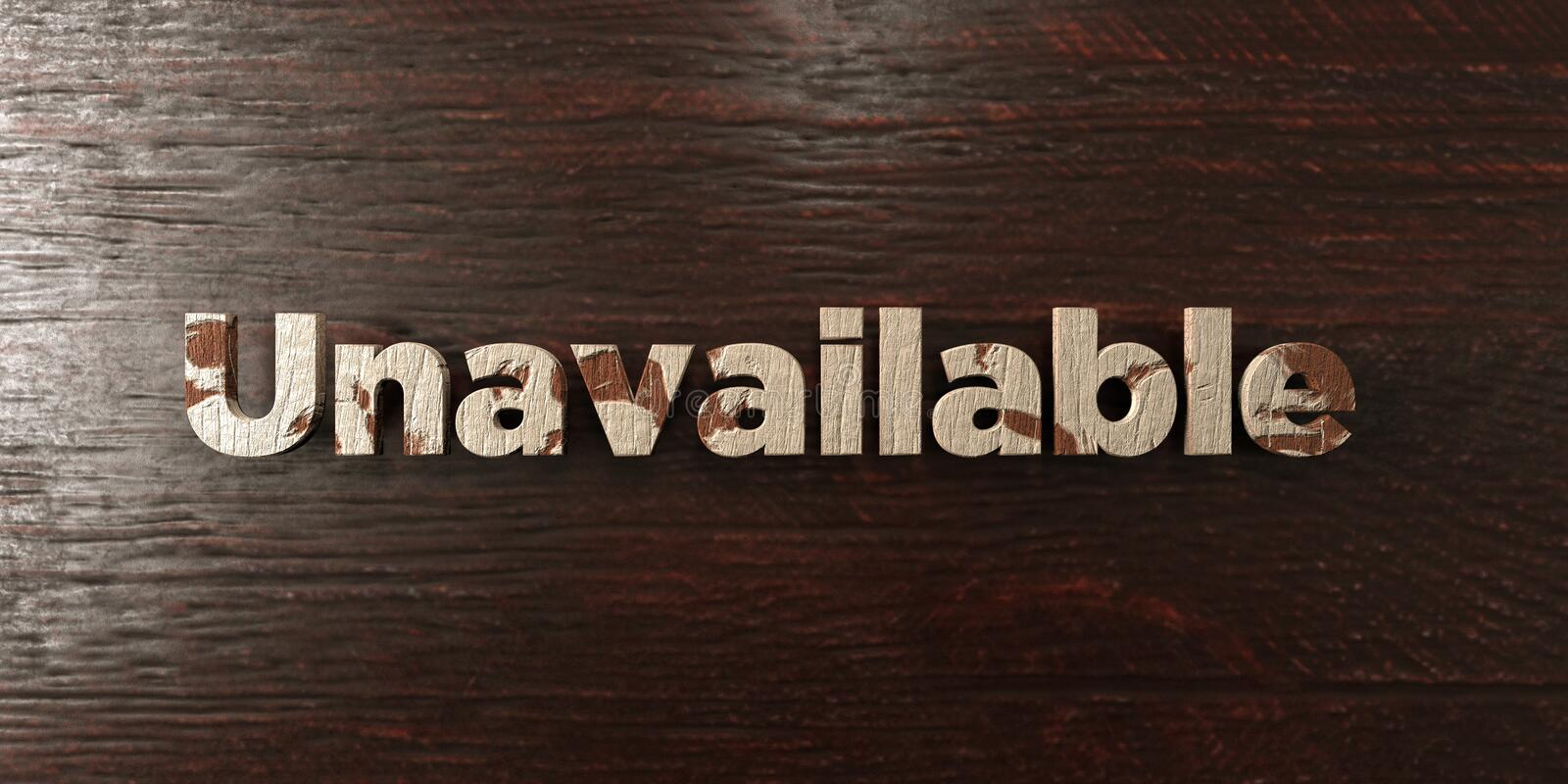 Unavailable - grungy wooden headline on Maple - 3D rendered royalty free stock image. This image can be used for an online website banner ad or a print vector illustration