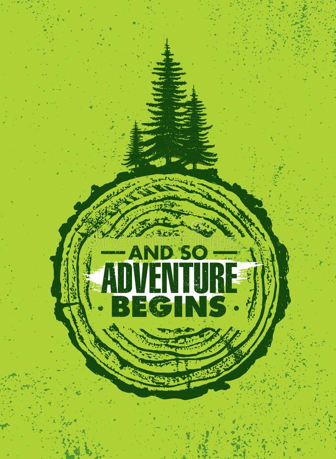 Und so fängt Abenteuer an Abenteuer-im Freien Anspornungsmotivations-Zitat Vektor-Typografie-Fahne vektor abbildung