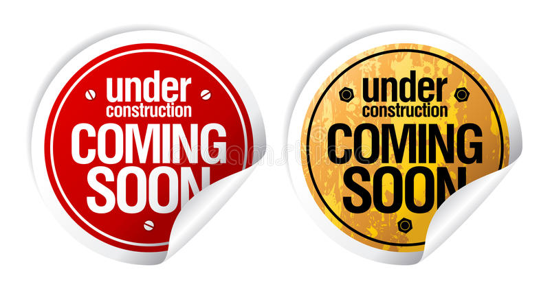 Under construction, Coming soon stickers. stock illustration