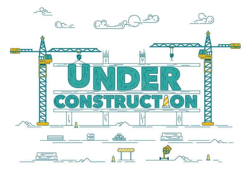 Under construction. Concept of under construction website, graphic of construction site with industrial crane royalty free illustration