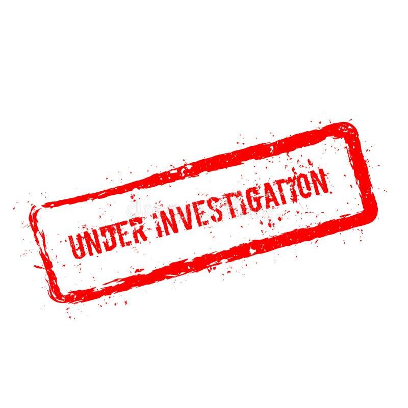 Under den röda rubber stämpeln för utredning som isoleras på royaltyfri illustrationer