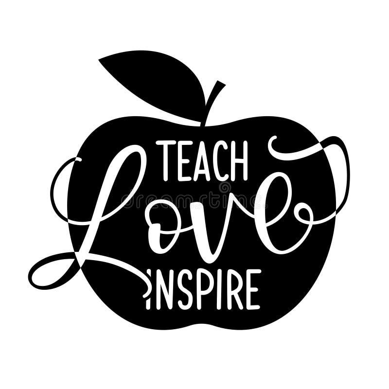 Undervisa förälskelse inspirerar - svart typografidesign stock illustrationer