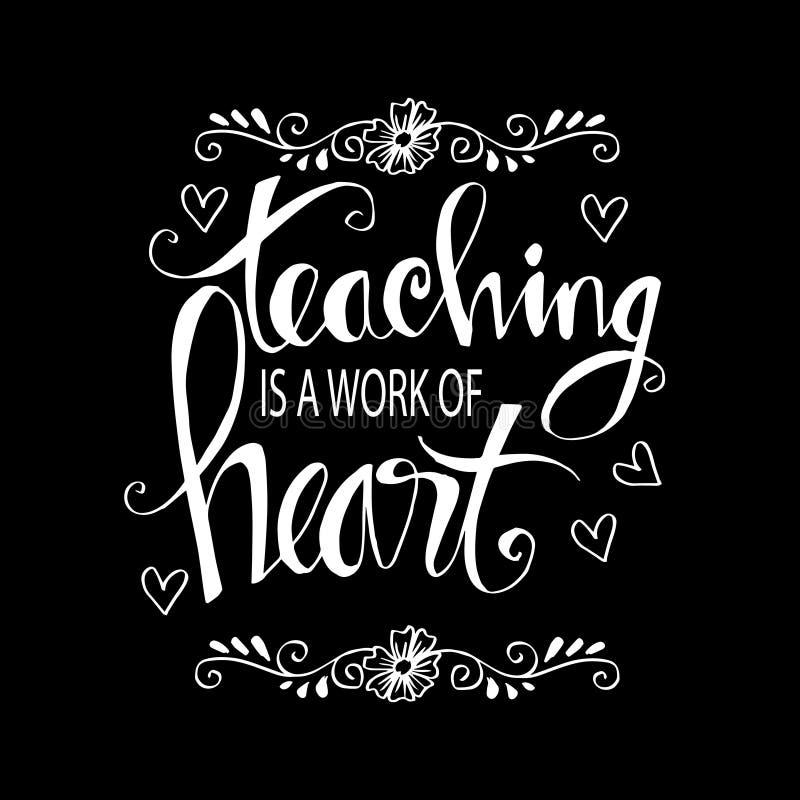 Undervisning är ett arbete av hjärtatypografi royaltyfri illustrationer