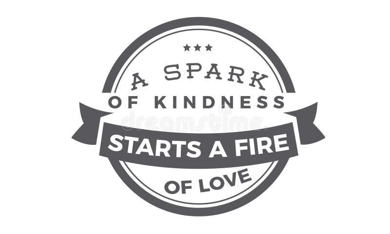 Une étincelle de la gentillesse commence un feu de l'amour illustration de vecteur