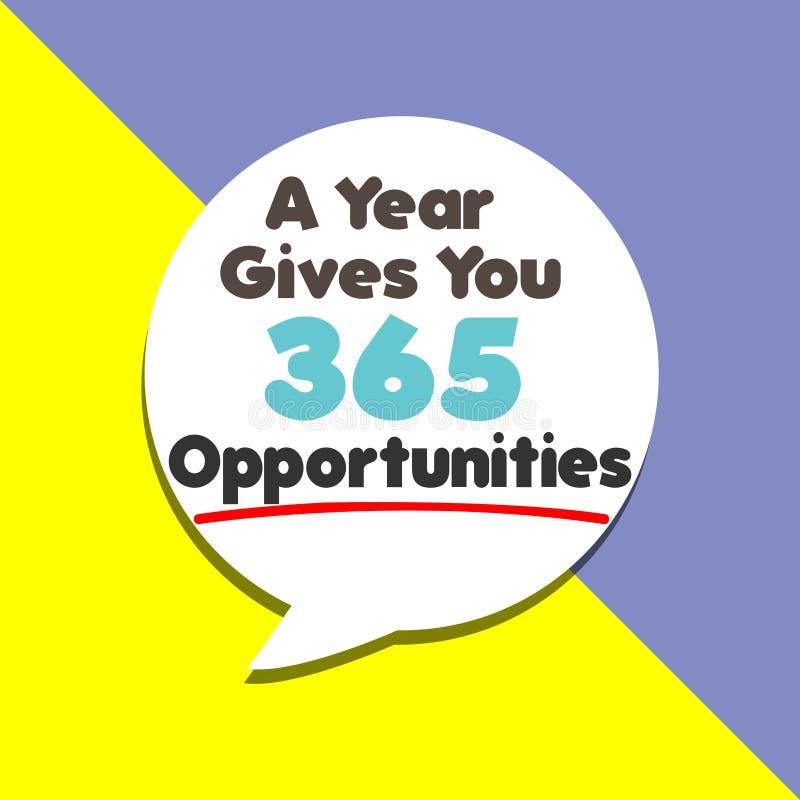 Une année te donne le mot de 365 occasions sur des concepts de motivation d'éducation, d'inspiration et d'affaires illustration de vecteur