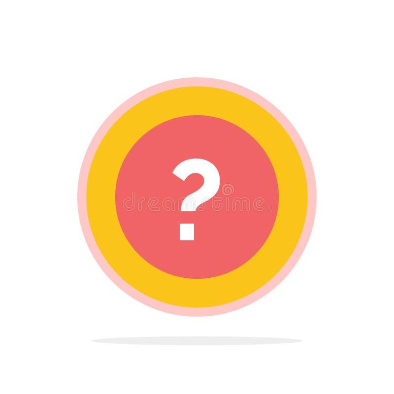 Ungefähr bitten Sie, Informationen, Frage, flache Ikone Farbe Stützdes abstrakten Kreis-Hintergrundes stock abbildung