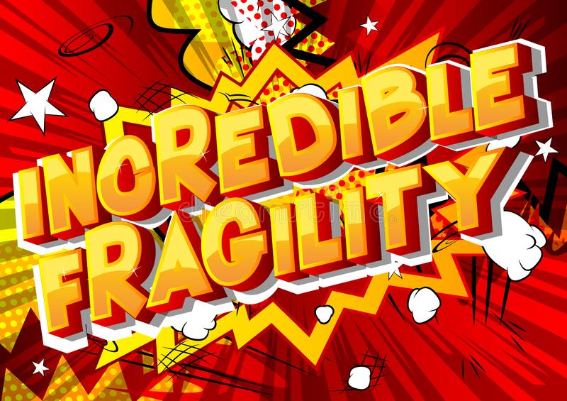 Unglaubliche Zerbrechlichkeit - Comic-Buch-Artwörter lizenzfreie abbildung