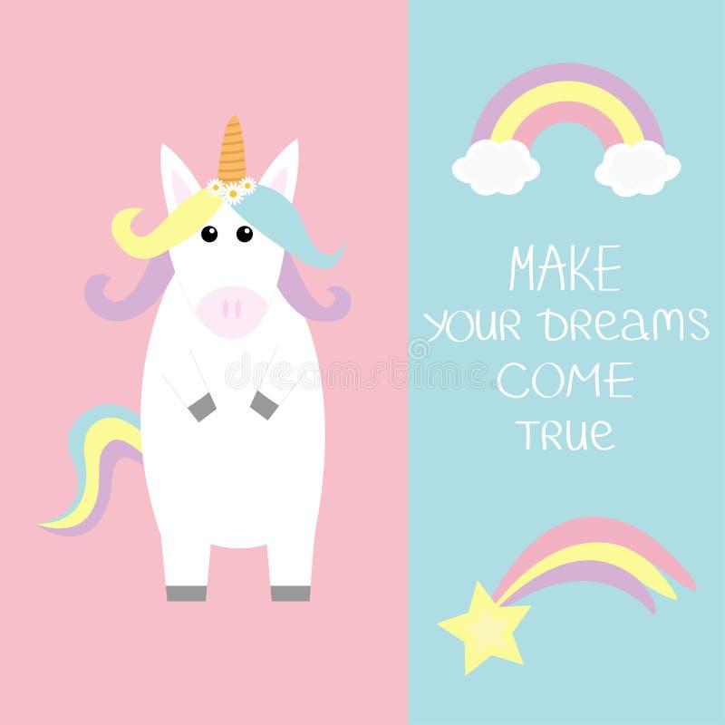 Unicorn Rainbow bewölkt Kometensternschnuppe Lassen Sie Ihre Träume in Erfüllung gehen Kalligraphische Inspirationsphrase der Zit vektor abbildung