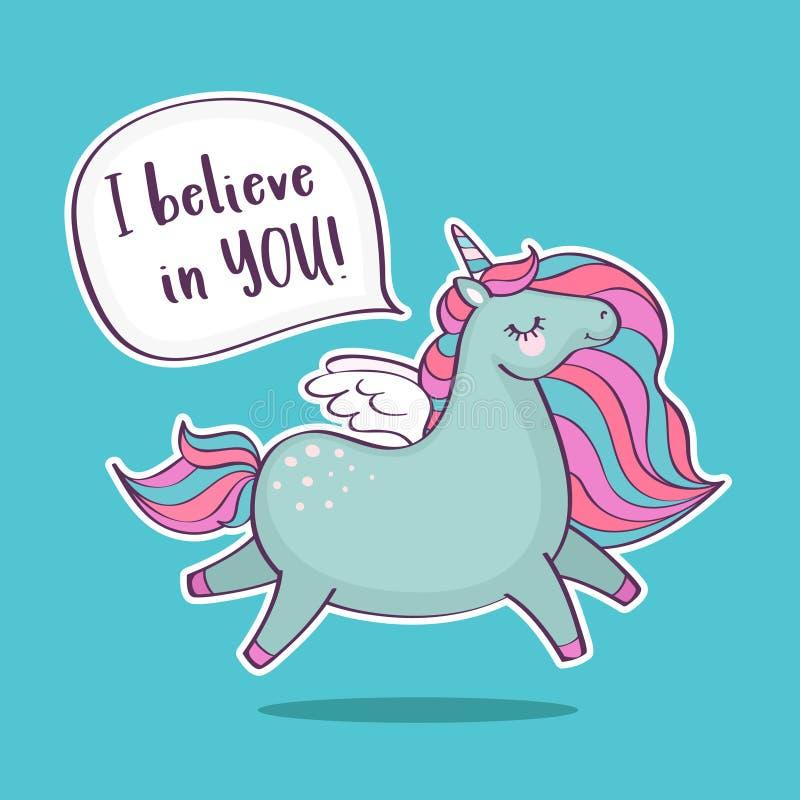 Unicorno magico sveglio con l'iscrizione che credo in voi illustrazione vettoriale