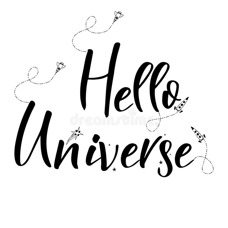 Download Universe Quote On Vector Background. Handwritten Card.Hello  Universe. Cute Postcard Stock