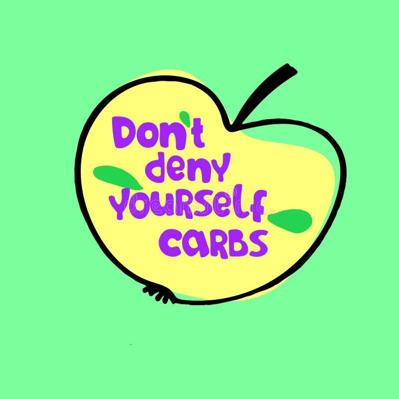 Universitetslärare t förnekar sig carbs Begrepp av vitamin-rik sund näring Hand-märkt slogan inom en bild av ett äpple royaltyfri illustrationer