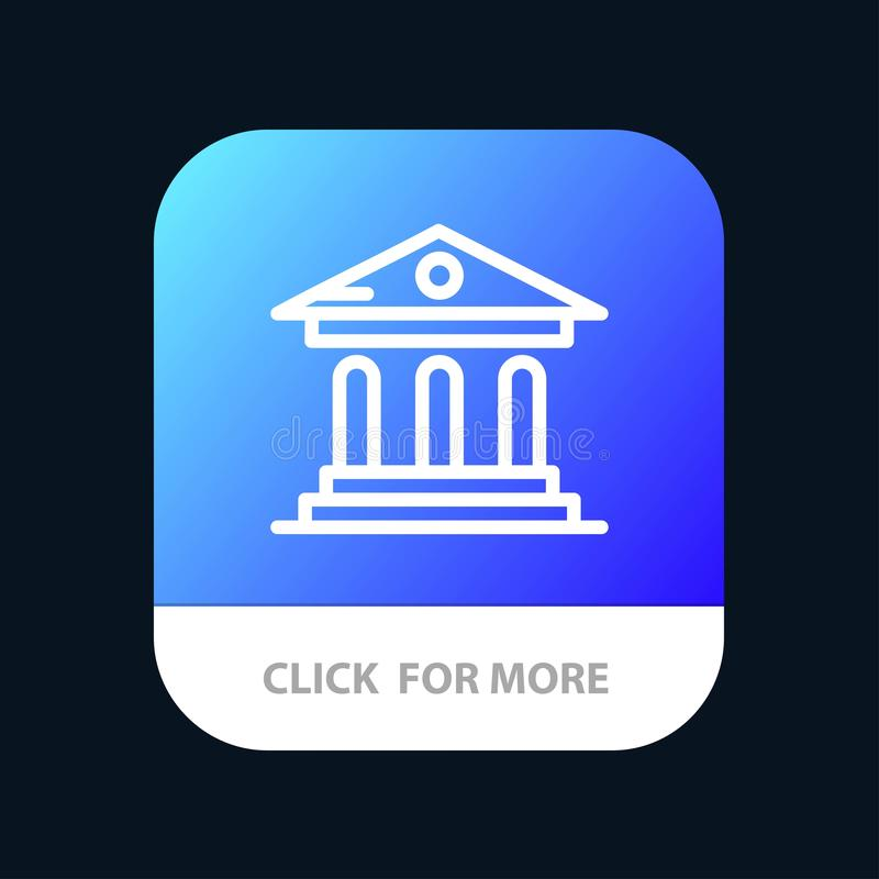 University, Bank, Campus, Court Mobile App Button. Android and IOS Line Version stock illustration
