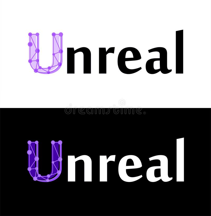 Unreal - vector label isolated on white and black color in EPS10. Illustration for decoration of the virtual reality and modern technology of future stock illustration