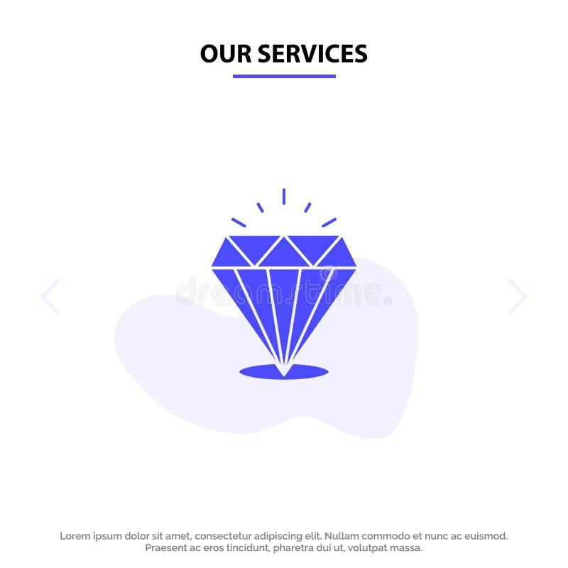 Unser Service-Diamant, Glanz, teuer, Stein feste Glyph-Ikonen-Netzkarte Schablone lizenzfreie abbildung