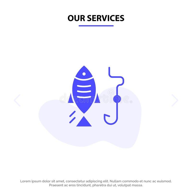Unser Service-Fischen, Fisch, Haken, feste Glyph-Ikonen-Netzkarte Schablone jagend stock abbildung