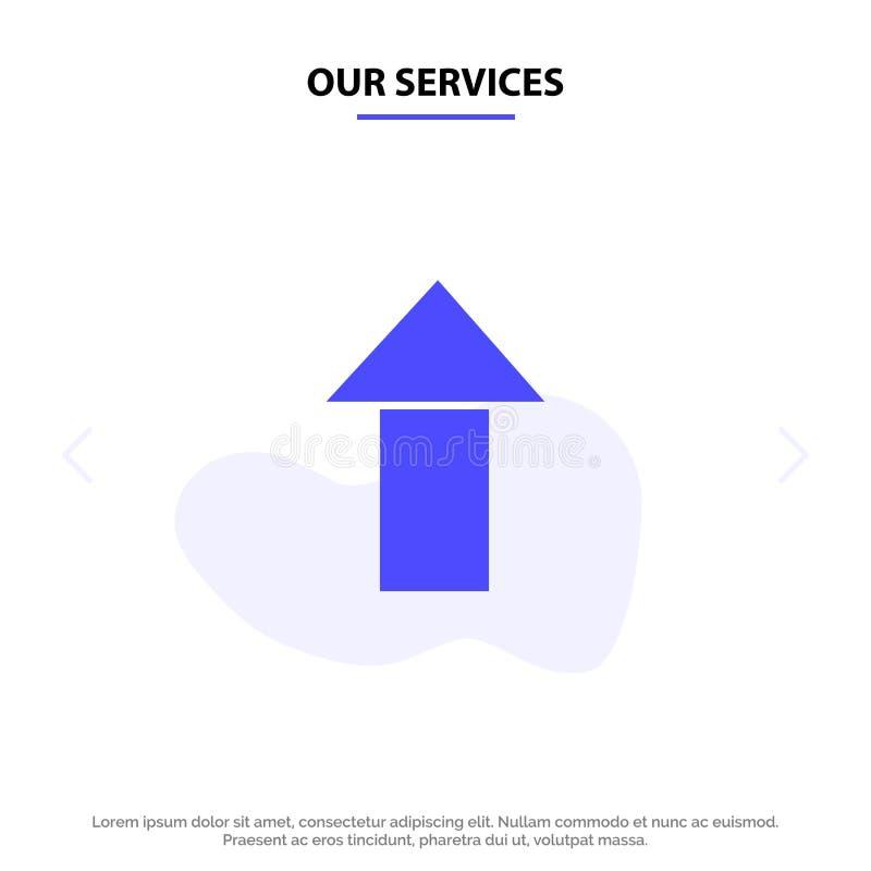 Unser Service-Pfeil oben Antriebskraft feste Glyph-Ikonen-Netzkarte Schablone lizenzfreie abbildung