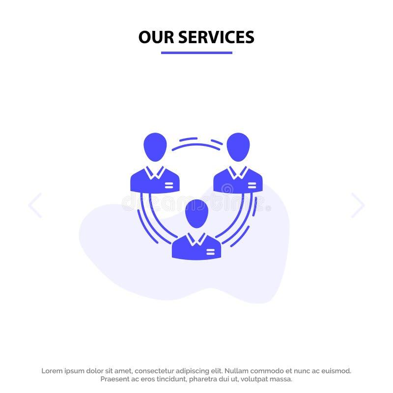 Unser Service-Team, Geschäft, Kommunikation, Hierarchie, Leute, sozial, Struktur feste Glyph-Ikonen-Netzkarte Schablone lizenzfreie abbildung