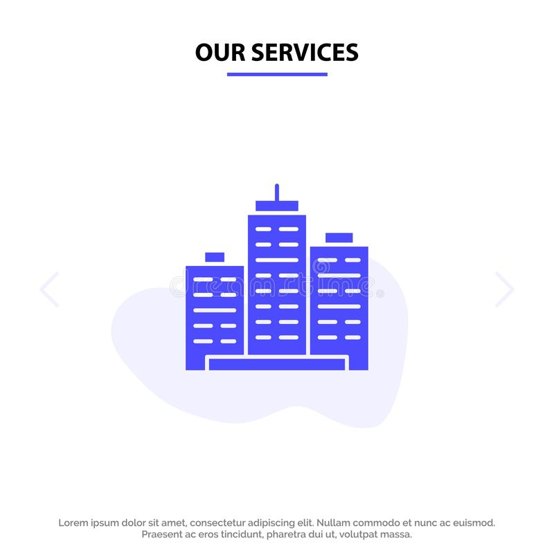 Unser Wirtschaftsgebäude, Architektur, Geschäft, Zustand, Büro, Eigentum, wirkliche feste Glyph-Ikonen-Netzkarte Schablone vektor abbildung
