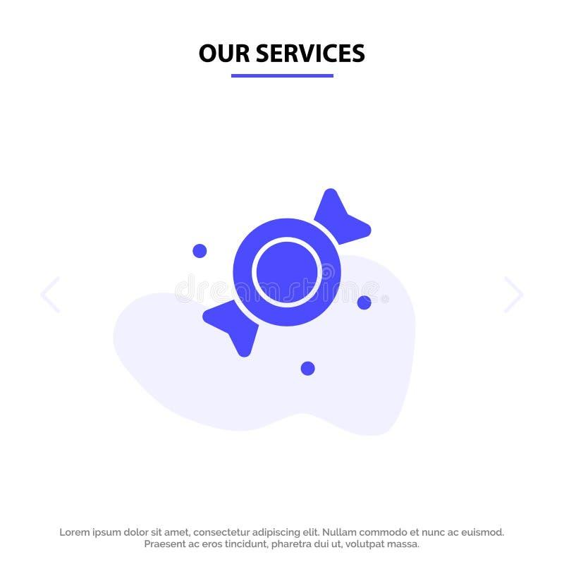 Unsere Dienstleistungen Bonbon, Süßigkeit, Bonbons feste Glyph-Ikonen-Netzkarte Schablone lizenzfreie abbildung