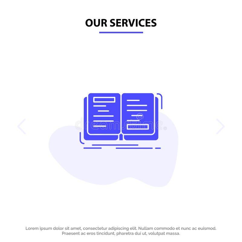 Unsere Dienstleistungen buchen, Roman, Geschichte, Schreiben, Theorie feste Glyph-Ikonen-Netzkarte Schablone stock abbildung