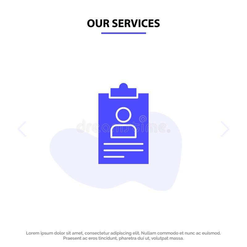 Unsere Dienstleistungen nehmen, Anwendung, Klemmbrett, Lehrplan, Glyph-Ikonen-Netzkarte Schablone Lebenslaufs feste wieder auf vektor abbildung