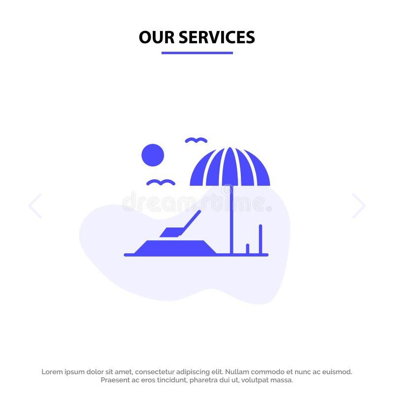 Unsere Dienstleistungen setzen, Sunbed, Ferien feste Glyph-Ikonen-Netzkarte Schablone auf den Strand stock abbildung