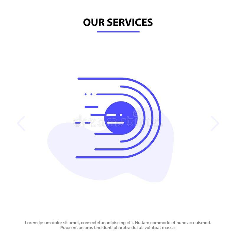 Unsere Dienstleistungen sternartig, Komet, Flug, Licht, Raum feste Glyph-Ikonen-Netzkarte Schablone vektor abbildung