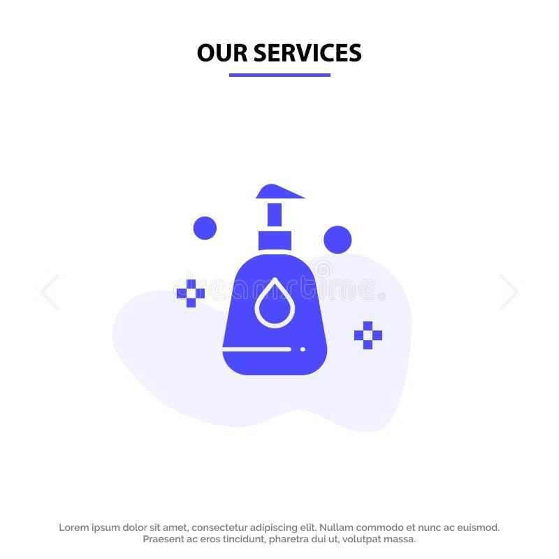 Unsere säubernden Dienstleistungen, Spray, saubere feste Glyph-Ikonen-Netzkarte Schablone lizenzfreie abbildung