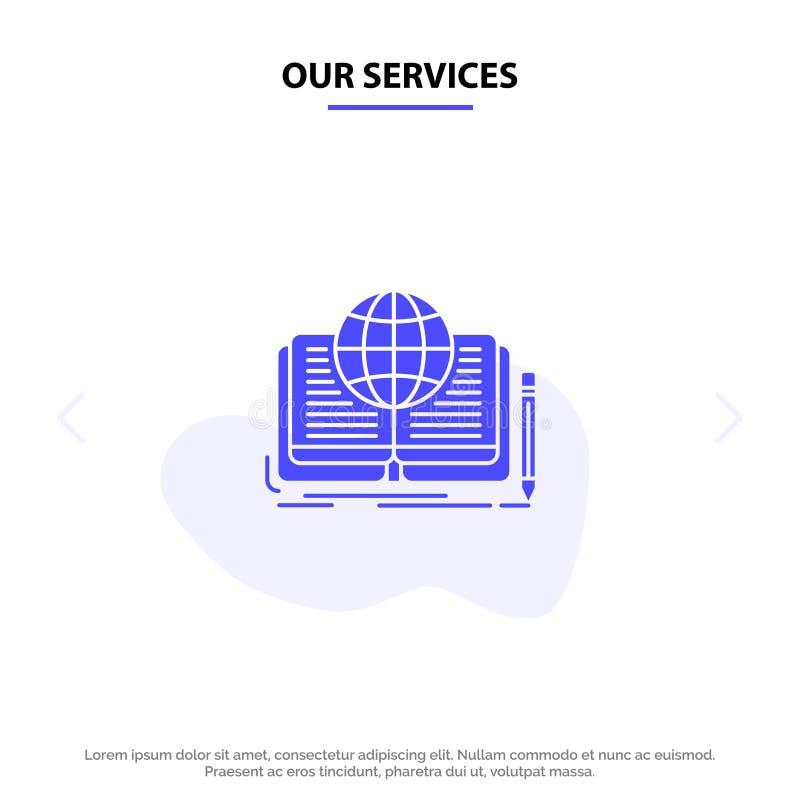 Unsere schreibenden Dienstleistungen, Roman, Buch, Geschichte, Theorie feste Glyph-Ikonen-Netzkarte Schablone vektor abbildung