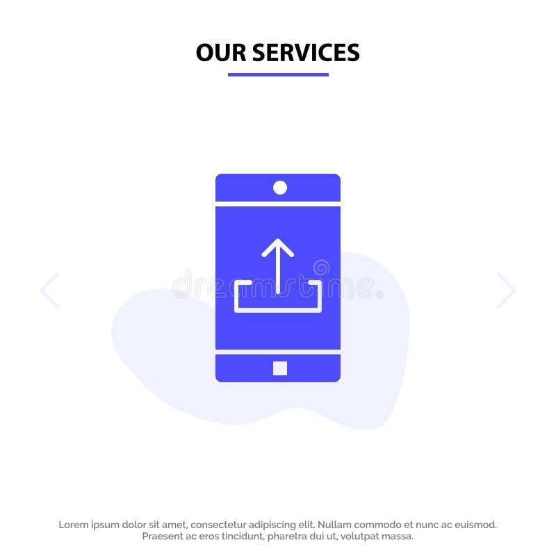 Unsere Service-Anwendung, Mobile, bewegliche Anwendung, Smartphone, Antriebskraft feste Glyph-Ikonen-Netzkarte Schablone stock abbildung