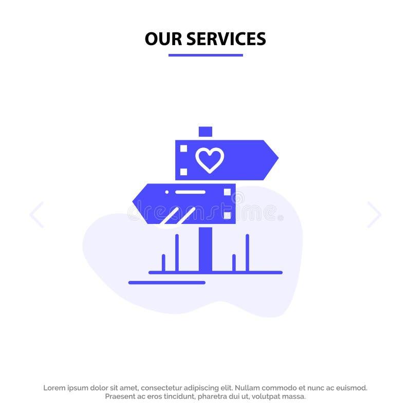 Unsere Service-Richtung, Liebe, Herz, Hochzeit feste Glyph-Ikonen-Netzkarte Schablone stock abbildung