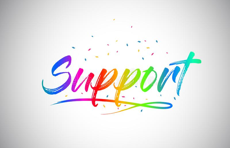 Unterstützungskreativer Vetor-Wort-Text mit handgeschriebener Regenbogen-vibrierenden Farben und Konfettis vektor abbildung